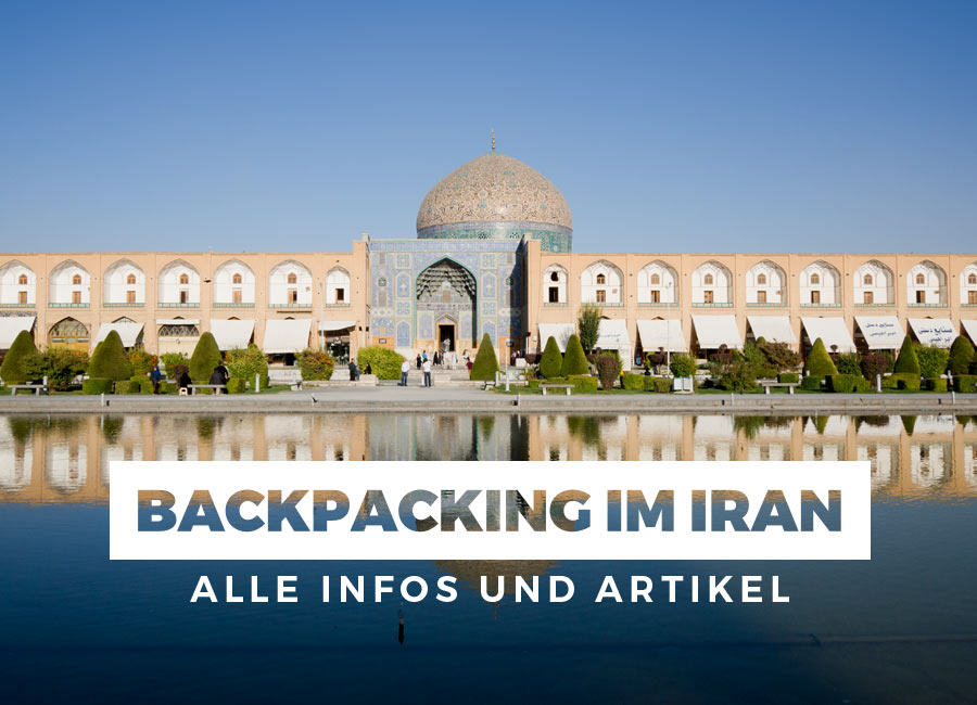 Backpacking im Iran